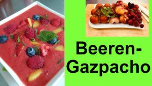 Beeren Gazpacho Kalte Suppe Nelly Reinle Carayon Nellys Bistroh Speyer